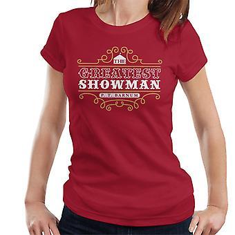 The Greatest Showman PT Barnum Women's T-Shirt