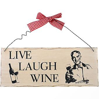 Something Different Live, Laugh, Wine Hanging Sign