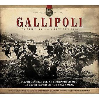 Gallipoli by Julian Thompson - Peter Pedersen - Haluk Oral - 97802330