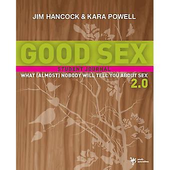 God Sex 2.0 - hva (nesten) ingen vil fortelle deg om Sex - Student