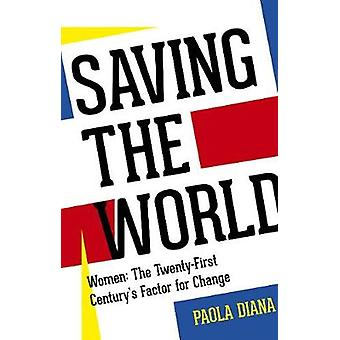 Saving the World by Diana Paola - 9780704374515 Book