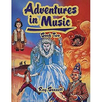 Adventures in Music Book 2 by Roy Bennett - 9780521569361 Book