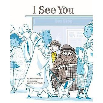 I See You by Michael Genhart - 9781433827587 Book
