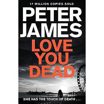 Te amo por Peter James - libro 9781447255895