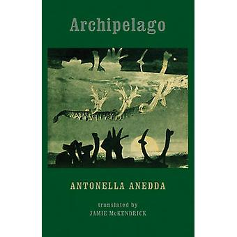 Skärgården av Antonella Anedda - Jamie McKendrick - 9781780371085 Bo