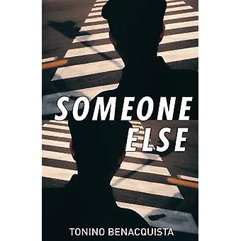 Someone Else by Tonino Benacquista - Adriana Hunter - 9781904738121 B