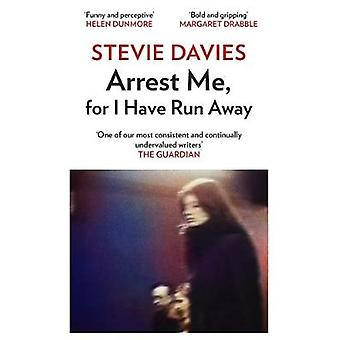 Arrest Me for I Have Run Away by Stevie Davies - 9781910901809 Book