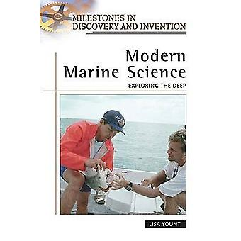 Modern Marine Science - Exploring the Deep by Lisa Yount - 97808160574