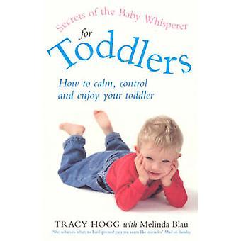 トレイシー ホッグ - メリンダ Bl によって幼児のため赤ちゃんのささやきの秘密