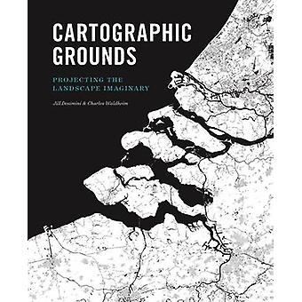 Cartographic Grounds - Projecting the Landscape Imaginary by Mohsen Mo