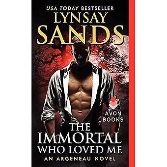 The Immortal Who Loved Me: An Argeneau Novel (Argeneau Vampire)