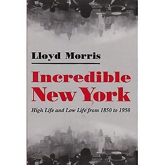 Niesamowity Nowy Jork: High Life i niskim poziomie życia od 1850 do 1950