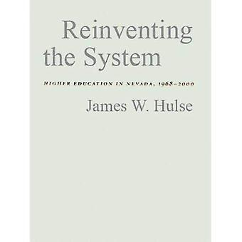 Reinventing the System: Higher Education in Nevada, 1968-2000