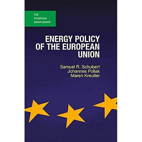 Energy Policy of the European Union (The European Union Series)