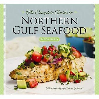 Den kompletta guiden till norra viken skaldjur