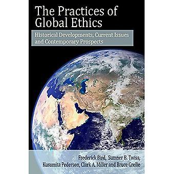 Praksis af Global etik: historiske udvikling, aktuelle emner og nutidige perspektiver