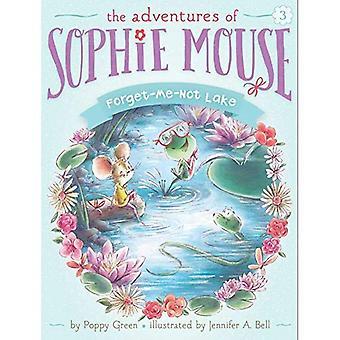 Förgätmigej Lake (Adventures av Sophie mus)
