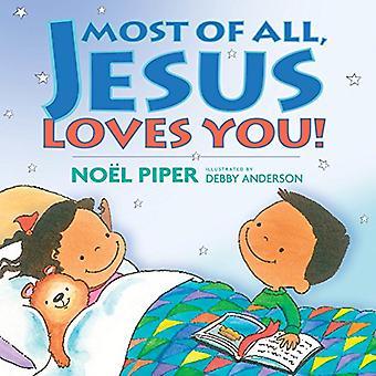 Acima de tudo, Jesus te ama!
