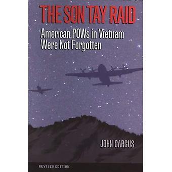 Son Tay Raid: Amerikanska krigsfångar i Vietnam var inte glömt (Williams-Ford Texas A & M universitet militärhistoria-serien)