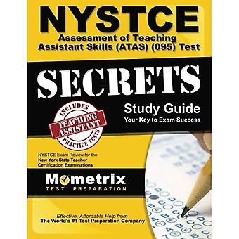 Nystce Assessment of Teaching Assistant Skills (Atas) (095) Test Secrets Study Guide