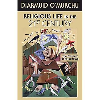 Religiöst liv under 2000-talet: utsikterna till nydaning