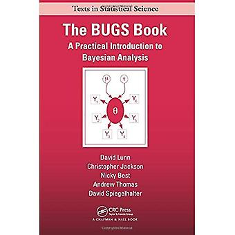 Bayesian Analysis Using Bugs a Practical Introduction
