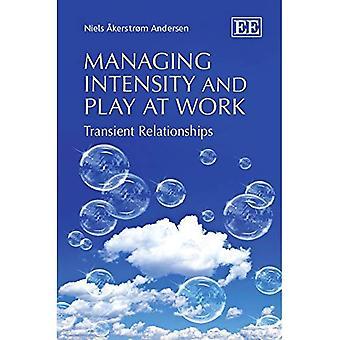 Gestione intensità e giocare al lavoro: rapporti transitori