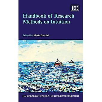 Manuale di metodi di ricerca sul tema dell'intuizione (manuali di metodi di ricerca in gestione serie)