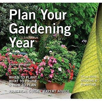 Planera ditt trädgårdsarbete år: Planera, plantera och underhålla (gräva och plantera)