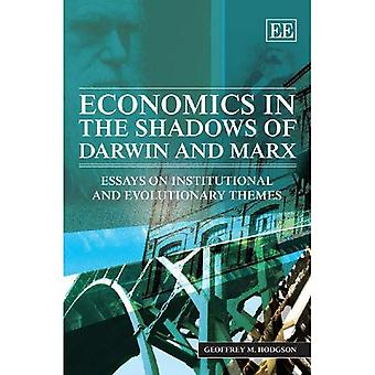 Economics in the Shadows of Darwin and Marx: Essays on Institutional and Evolutionary Themes