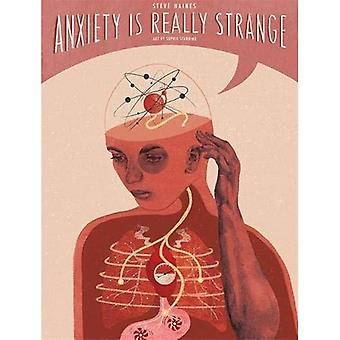 Anxiety is Really Strange (...Is Really Strange)