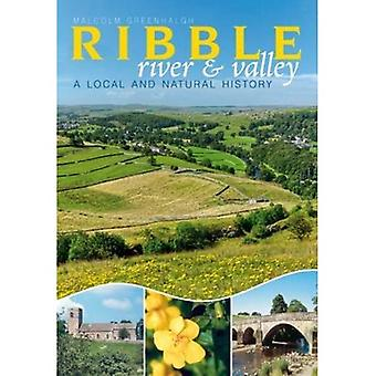 The River Ribble: A Local and Natural History