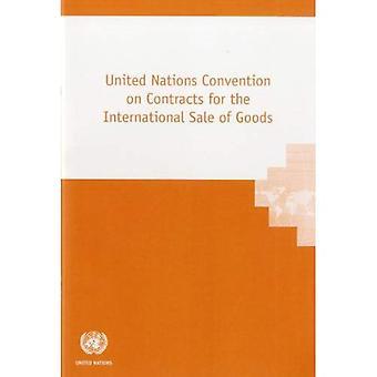 Verdrag van de Verenigde Naties omtrent overeenkomsten betreffende de internationale verkoop van goederen (Commissie van de Verenigde Naties op International...