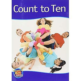 Count to Ten Reader: One to Ten (Targeting Maths Literacy Set 1)