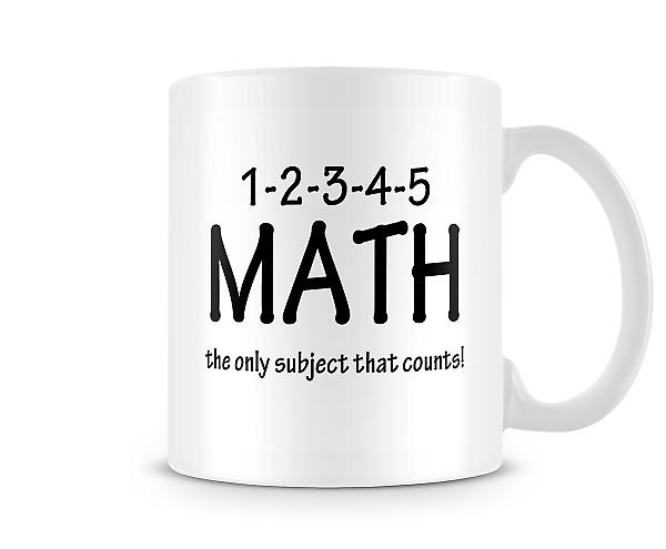 1-2-3-4 Only Subject That Counts! Mug