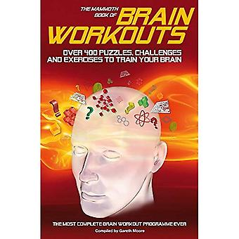The Mammoth Book of Brain Workouts (Mammoth Book of) (Mammoth Book of)