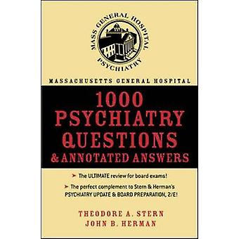 Massachusetts General Hospital 1000 Psychiatry Questions and Annotated Answers by Stern & Theodore