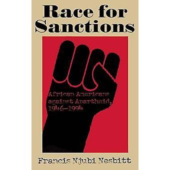 Race for Sanctions African Americans Against Apartheid 19461994 by Nesbitt & Francis Nhubi