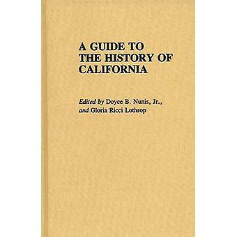 Um guia para a história da Califórnia por Lothrop & Gloria