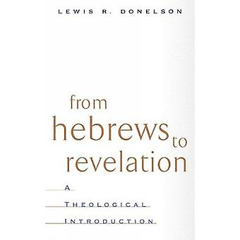 Da ebrei alla rivelazione di Donelson & Lewis
