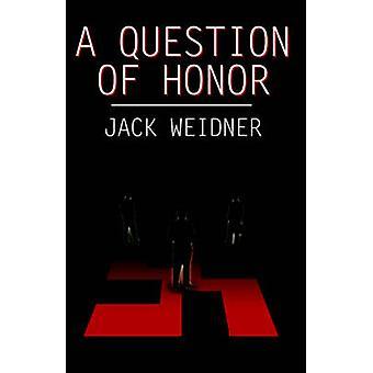 Een kwestie van eer door Weidner & Jack
