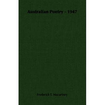Australian Poetry  1947 by Macartney & Frederick T.