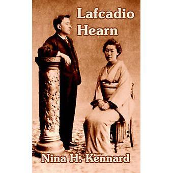 Lafcadio Hearn av Kennard & Nina H.
