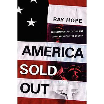 Amerika durch Hoffnung & Ray ausverkauft