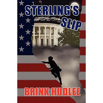 Sterlings Slip by Hudlee & Brink