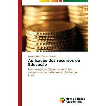 Da de recursos Aplicao dos Educao de Moreira Antonio Nilson Gomes