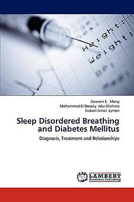 Sleep Disorderouge Breathing and Diabetes Mellitus by Morsy & Nesreen E.