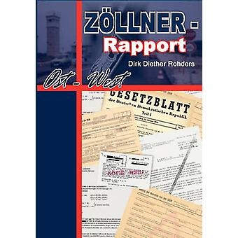Zllner  Rapport OstWest by Rohders & Dirk Diether