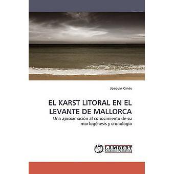 El Karst Litoral En El Levante de Mallorca by Gins & Joaqun