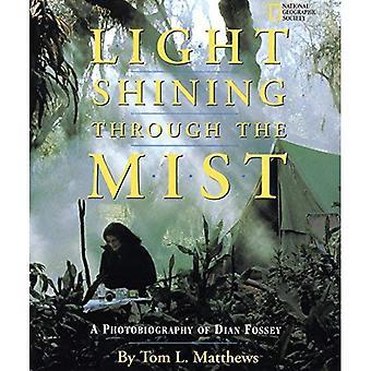 A Light Shining Through the Mist: Photobiography of Dian Fossey